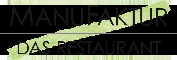 ManuFaktur - Das Restaurant